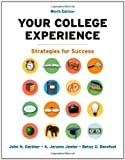 By John N. Gardner - Your College Experience: Strategies for Success: 9th (nineth) Edition