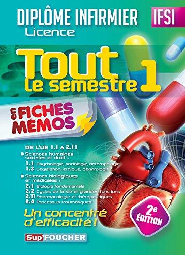 Tout le semestre 1 en fiches mémos - DEI - 2e édition: Diplôme d'Etat infirmier