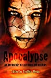 img - for APOCALYPSE: An Anthology by Authors and Readers book / textbook / text book