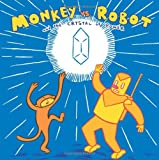 Monkey Vs. Robot & The Crystal Of Power (1891830368) by James Kochalka
