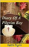 Diary of a Pilgrim Boy