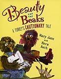 Beauty and the Beaks: A Turkey's Cautionary Tale