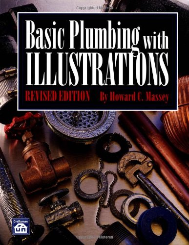 Basic Plumbing with Illustrations, Revised - Craftsman Book Co - CR403 - ISBN: 0934041997 - ISBN-13: 9780934041997