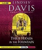 Three Hands in the Fountain (Marcus Didius Falco Mysteries) Lindsey Davis