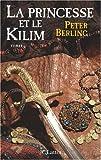 img - for La princesse et le kilim book / textbook / text book