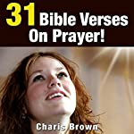 31 Bible Verses on Prayer!: 31 Bible Verses by Subject Series | Charis Brown