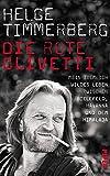 Image de Die rote Olivetti: Mein ziemlich wildes Leben zwischen Bielefeld, Havanna und dem Himalaja
