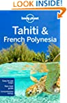Lonely Planet Tahiti & French Polynes...