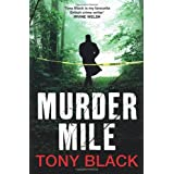 Murder Mile (Di Rob Brennan 2)by Tony Black