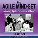 The Agile Mind-Set: Making Agile Processes Work Audiobook by Gil Broza Narrated by Mark Schectman