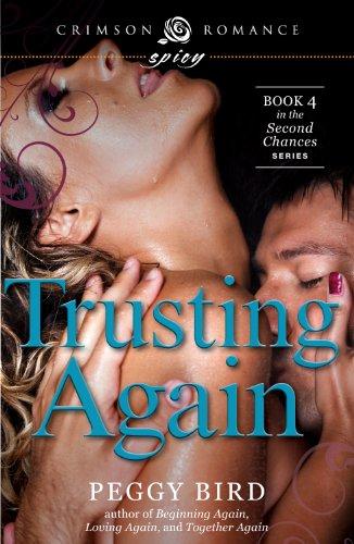 Trusting Again (Crimson Romance) by Peggy Bird