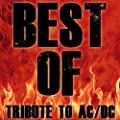 Best Of - Tribute To AC/DC - Thunderstruck - Back in Black - Highway to Hell - Greatest Hits