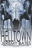 Helltown (World's Scariest Places) (Volume 3)