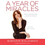 A Year of Miracles: Daily Devotions and Reflections | Marianne Williamson