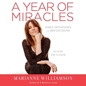 A Year of Miracles: Daily Devotions and Reflections | [Marianne Williamson]
