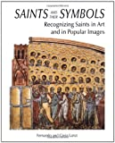 img - for Saints and their Symbols: Recognizing Saints in Art and in Popular Images by Fernando Lanzi (2004-09-01) book / textbook / text book