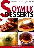Soymilk Desserts