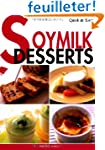 Quick & Easy SOYMILK DESSERTS