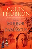 Mirror to Damascus (0099532298) by Thubron, Colin