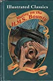 img - for Mutiny on the H.M.S. Bounty; Illustrated Classics book / textbook / text book