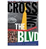 By Warren Lehrer Crossing the BLVD: Strangers, Neighbors, Aliens in a New America