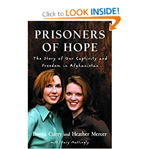 &#8220;Prisoners of Hope&#8221; by Dayna Curry, Heather Mercer, Stacy Mattingly :Book Review
