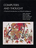 img - for Computers and Thought: A Practical Introduction to Artificial Intelligence (Explorations in Cognitive Science) book / textbook / text book