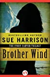 Brother Wind (The Ivory Carver Trilogy Book 3)