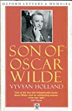 Son of Oscar Wilde (Oxford paperbacks - Oxford letters & memoirs)