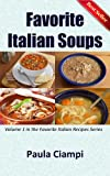 Favorite Italian Soups (Favorite Italian Recipes)