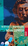 Nova Express. (3499225905) by William S. Burroughs