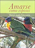 img - for Amarse Como Esposos (Spanish Edition) book / textbook / text book