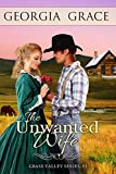 img - for The Unwanted Wife (Grass Valley Mail Order Brides Book 2) book / textbook / text book