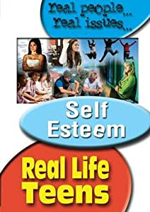 Real Life Teens: Self Esteem