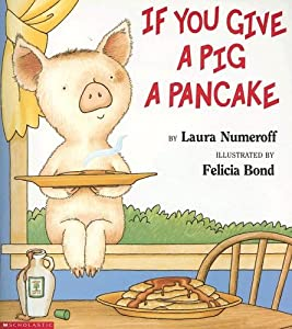 "Cover of ""If You Give a Pig a Pancake"""