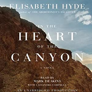 In the Heart of the Canyon | [Elisabeth Hyde]