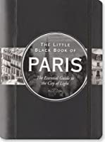 Little Black Book of Paris, 2012 Edition (Travel Guide) (Little Black Books (Peter Pauper Hardcover))