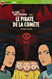 La Fille des Etoiles, Tome 3 : Le Pirate de la Comte