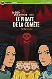 """Afficher """"La Fille des étoiles n° 3 Le Pirate de la comète"""""""