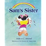 Sam's Sister ~ Juliet C. Bond