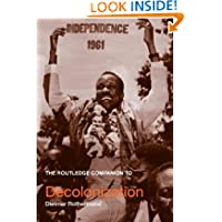 The Routledge Companion to Decolonization (Routledge Companions to History)