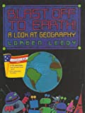 Blast off to Earth!: A look at geography (We the people) (0395811422) by Leedy, Loreen
