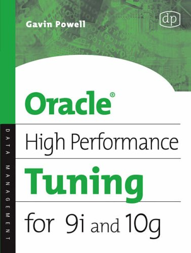 Oracle High Performance Tuning for 9i and 10g