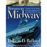 Return to Midwayby Robert D. Ballard