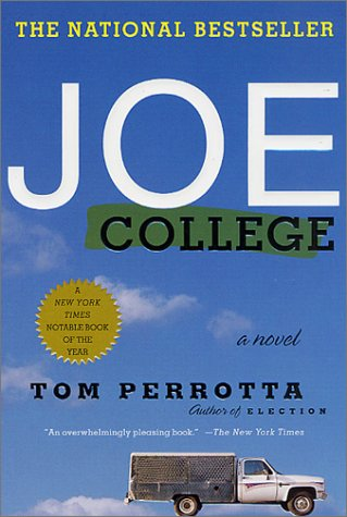 Joe College: A Novel, Tom Perrotta