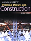 Illustrated Dictionary of Building Design and Construction - 0071445064