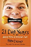 Twenty-one Dog Years: Doing Time at Amazon.com