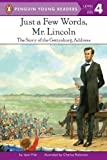 Just a Few Words, Mr. Lincoln (Penguin Young Readers, Level 4)