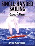 Singlehanded Sailing (1853109959) by Crowther, Peter