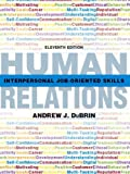 img - for Human Relations: Interpersonal Job-Oriented Skills (11th Edition) book / textbook / text book